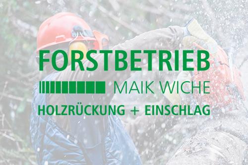 Forstbetrieb Maik Wiche