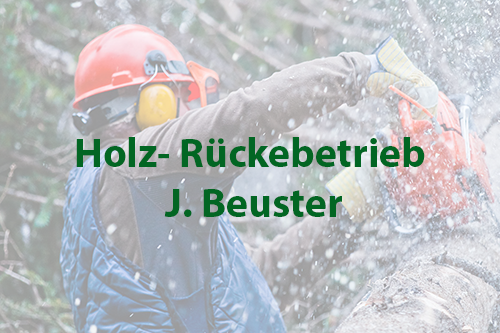 Holz-Rückebetrieb J. Beuster
