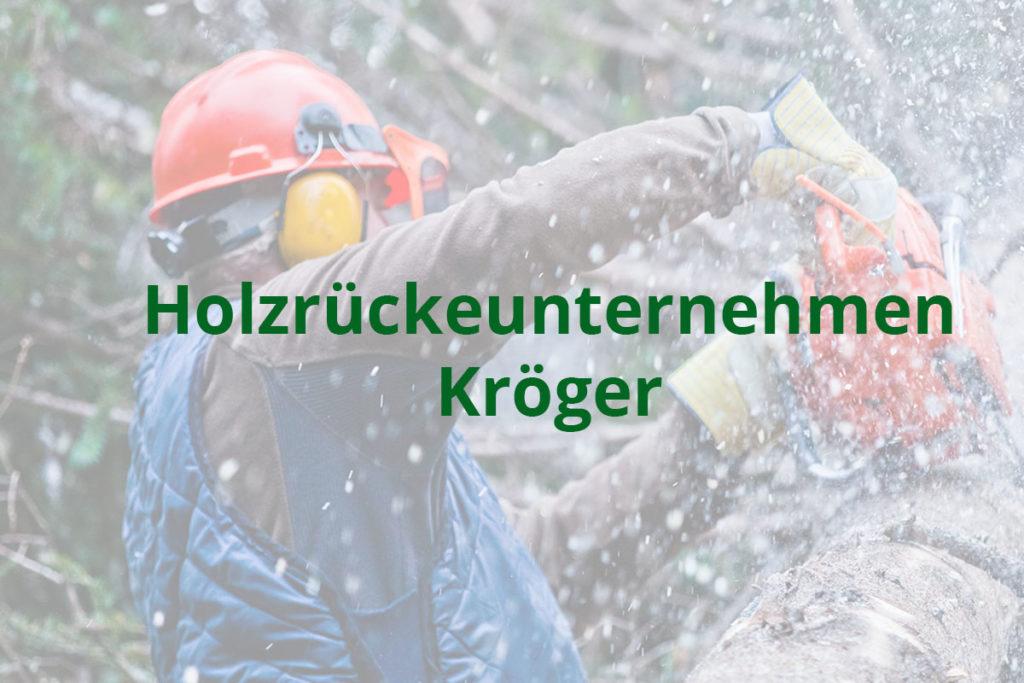 Holzrückeunternehmen Kröger