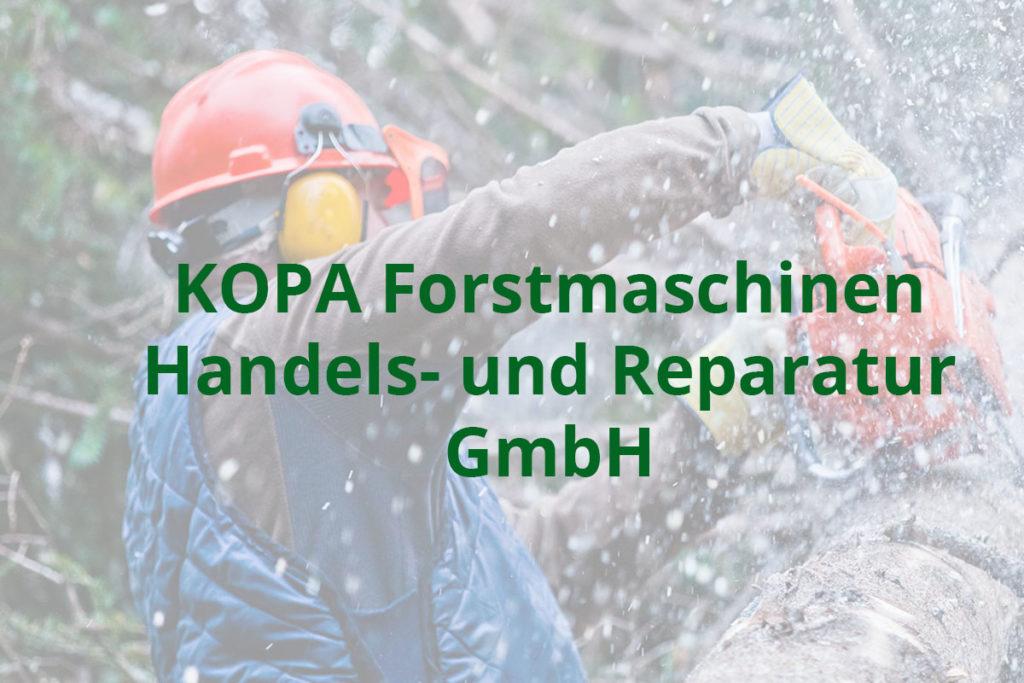KOPA Forstmaschinen Handels- und Reparatur GmbH